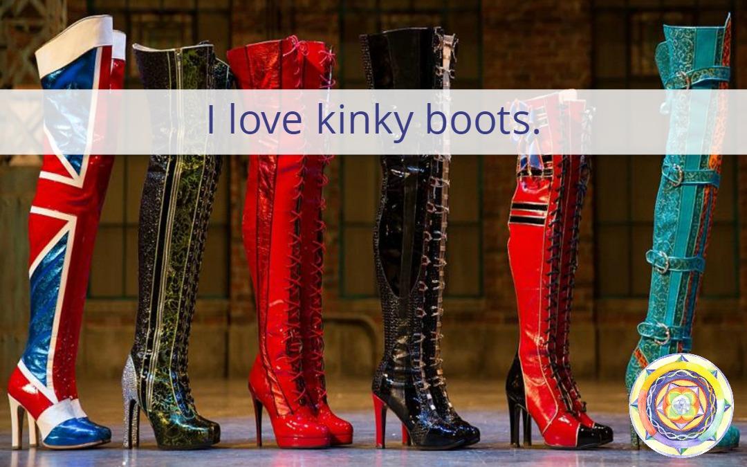 I love kinky boots